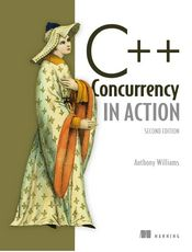 C++ 并发编程实战 第二版 (C++ Concurrency in Action - SECOND EDITION)